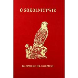 O sokolnictwie Kazimierz Hrabia Wodzicki