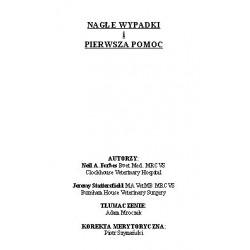 Tłumaczenie książki Neil Forbes i Jeremy Stattersfield p.t. NAGŁE WYPADKI I PIERWSZA POMOC