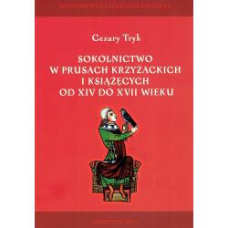 Sokolnictwo w Prusach Krzyżackich i Książęcych