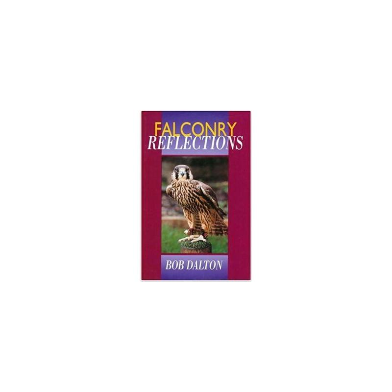 Tłumaczenie książki Boba Daltona p.t. FALCONRY REFLECTIONS